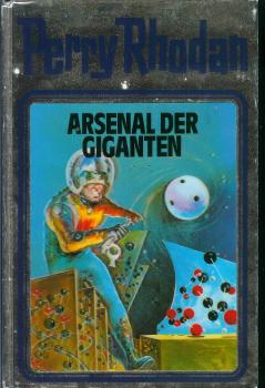 Perry Rhodan Silberband SB Band 37 - Arsenal der Giganten